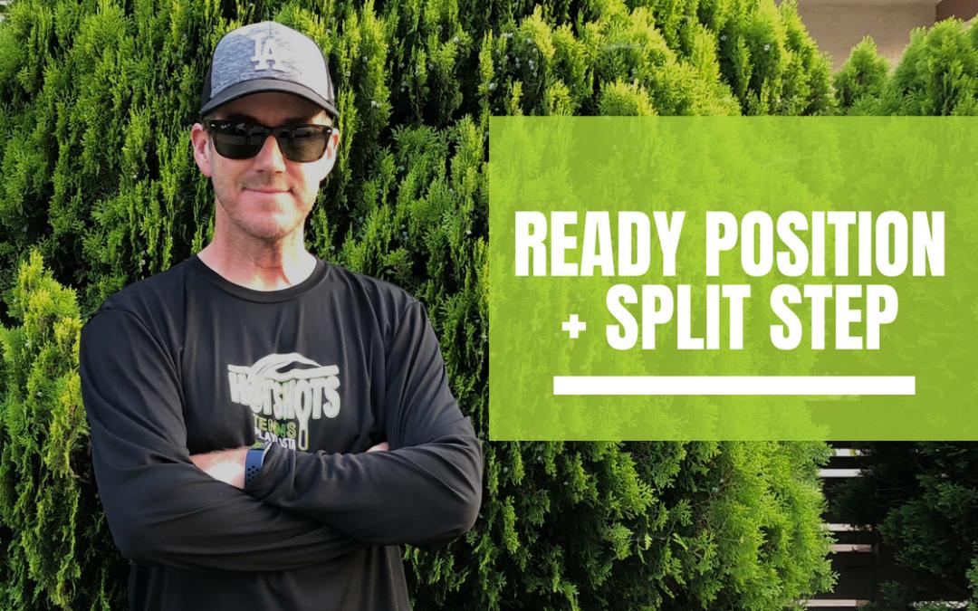 The Ready Position/Split Step